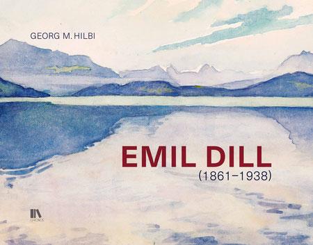 Georg M. Hilbi: Emil Dill (1861–1938). Chronos Verlag, Zürich 2015, ISBN 978-3-0340-1275-1
