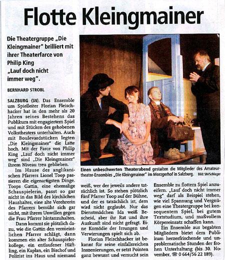 """Mit dem Stück """"Lauf doch nicht immer weg"""" bleibt die Gruppe ihrem Niveau treu (Salzburger Nachrichten, 16.11.2002)"""
