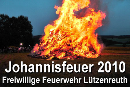 Johannisfeuer 2010 Freiwillige Feuerwehr Lützenreuth