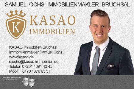 IMMOBILIENMAKLER BRUCHSAL IMMOBILIEN MAKLER BRUCHSAL SAMUEL OCHS KASAO IMMOBILIEN IMMOBILIENANGEBOTE MAKLEREMPFEHLUNG