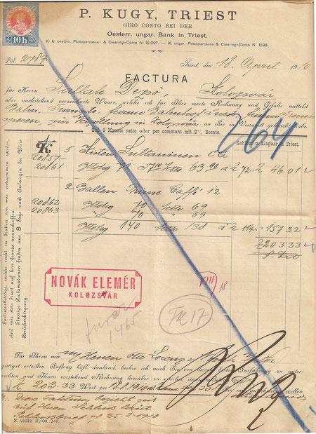 Factura des Handelshauses Kugy aus dem Jahr 1910 über 5 Kisten Sultaninen und 2 Ballen Prime Caffe´ - Versand mittels Bahn nach Kolozsvar (Klausenburg) im heutigen Rumänien