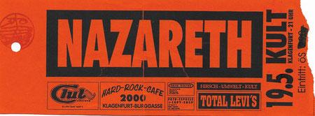 Nazareth, Kult Klagenfurt, irgendwann in den 1990er Jahren