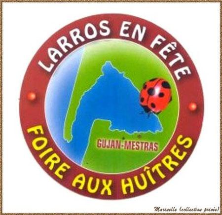"""Gujan-Mestras autrefois : Autocollant de """"Larros en Fête - Foire aux Huîtres"""", Bassin d'Arcachon (collection privée)"""