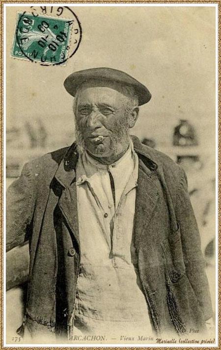 Gujan-Mestras autrefois : en 1909, vieux marin (vareuse, béret...), Bassin d'Arcachon (carte postale, collection privée)