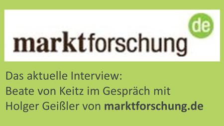Beate von Keitz auf marktforschung.de - Link zum Interview