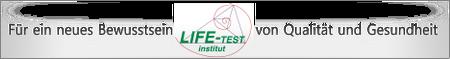 LIFE-Test Institut