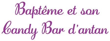 baptême candy bar sweet table naissance bébé chrétien idée organisation déco buffet traiteur 33 bordeaux paris lyon toulouse nantes france