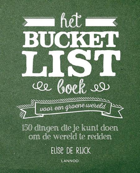 Het Bucketlist Boek voor een groene wereld.