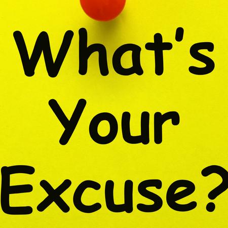 Wat is jouw excuus, smoes, uitstelgedrag