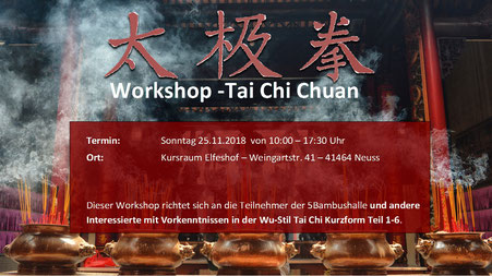 Wu Tai Chi Workshop - Neuss 5Bambushalle