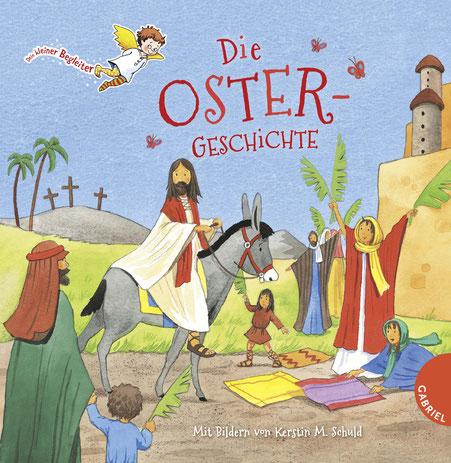 Die Oster-Geschichte 01|2017 Gabriel