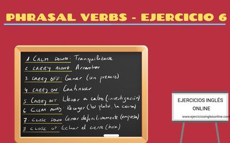 Phrasal verbs - ejercicio 6
