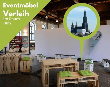 Eventmöbel mieten / Partymöbel Verleih & Vermietung in Ulm (Oberschwaben) und Umgebung