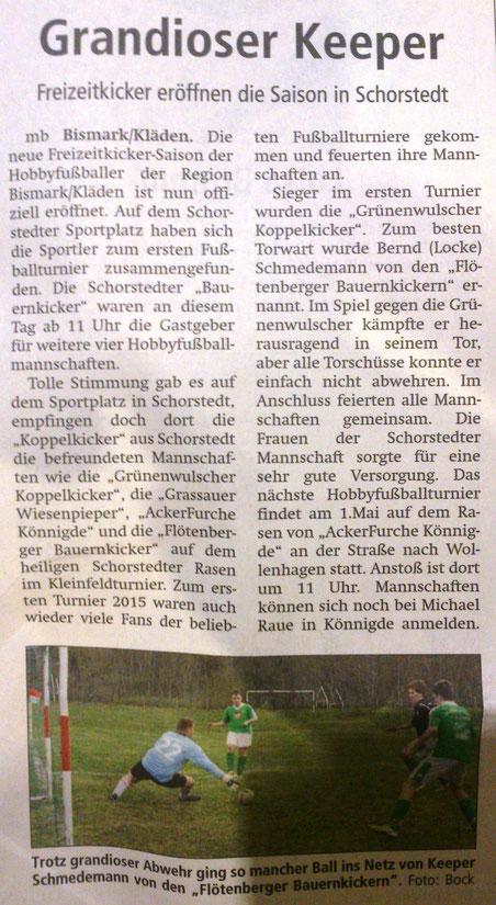Altmark-Zeitung vom 20.04.2015, Maik Bock  Allerdings sind für das 1. Mai-Turnier entgegen dem Bericht keine Mannschaftsmeldungen mehr möglich. Der Anmeldeschluss war bereits Ende März. Mit mehr als zehn Mannschaften können wir leider nicht spielen.