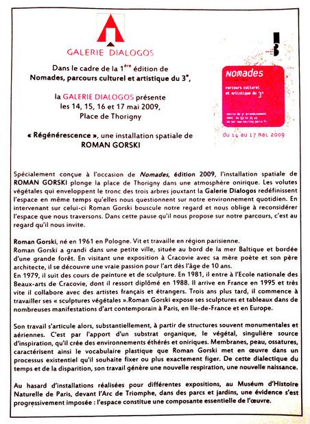 "2009 - ""Journées nomades"" Galerie Dialogos, Paris 3eme - Roman Gorski"
