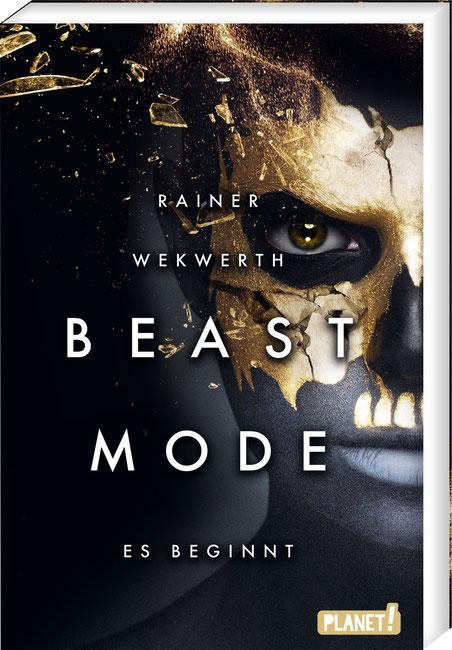"""""""Beastmode - Es beginnt"""" von Rainer Wekwerth, Planet!, 17,00 €"""