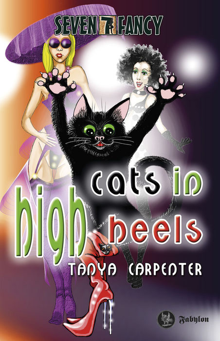 """Cats in High Heels"" von Tanya Carpenter, Fabylon Verlag , 14,90 €"