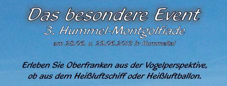 3. Hummel-Montgolfiade das besondere Event in Hummeltal am Fr. 28.06.2013 und Sa. 29.06.2013