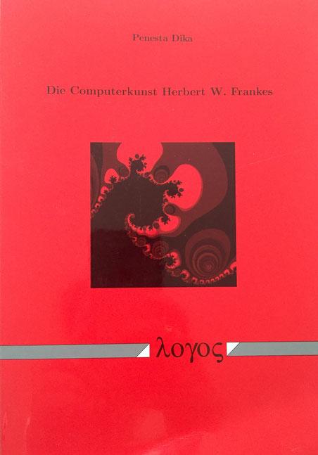 Die Computerkunst Herbert W. Frankes, Penesta Dika, Digital Art, Interactive Art, Computer Graphics, Fractals, Symmetrie, Ornamentalität, Kunst,