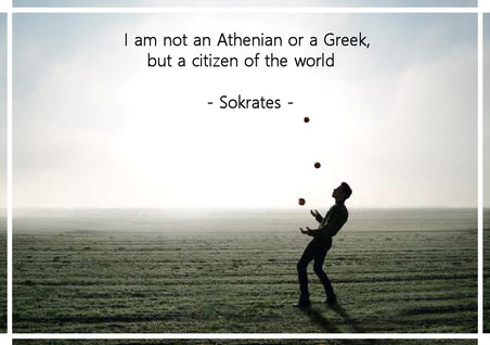 I am not an Athenian or a Greek, but a citizen of the world.