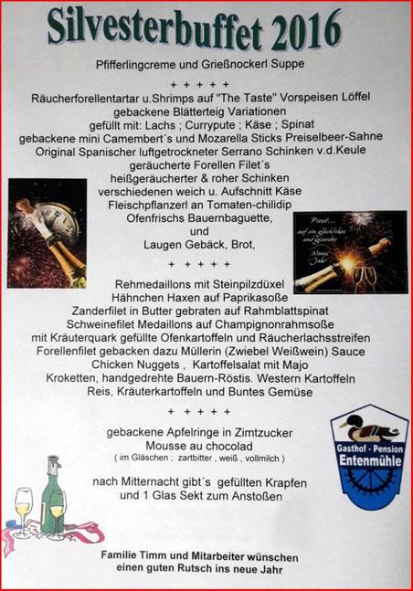 Silvesterbuffet 2016/2017 Gasthof Pension Entenmühle