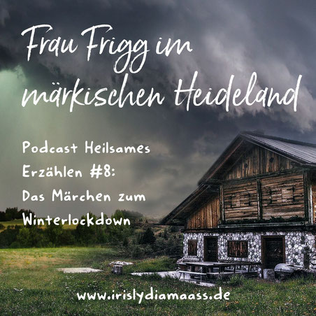 Märchen Frau Frigg, wilde Jagd, Percht, Raunächte