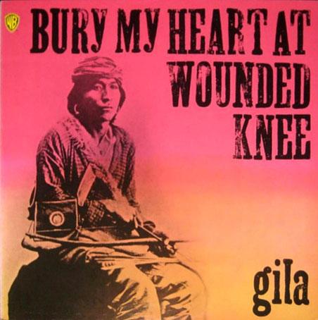"""Kultalbum: """"Bury My Heart At Wounded Knee"""" 1973 von der Band Gila veröffentlicht."""
