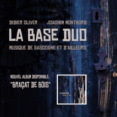 Didier Oliver Joachim Montbord - La base Duo CD