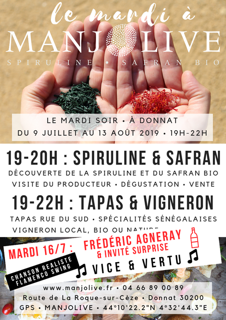 Mardi 16/7 à Manjolive : Frédéric Agneray et Vice & Vertu