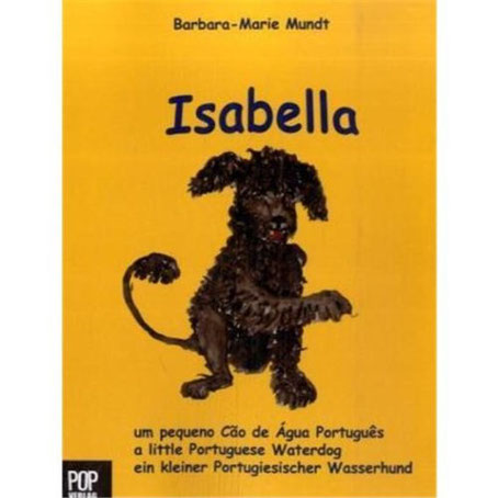 Livro infantil de Barbara-Marie Mundt –Isabella, um pequeno Cão d'Água Português