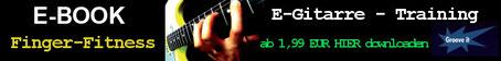 E-Gitarre Training - Fingerfertigkeiten am Griffbret - Spielend E-Gitarre lernen