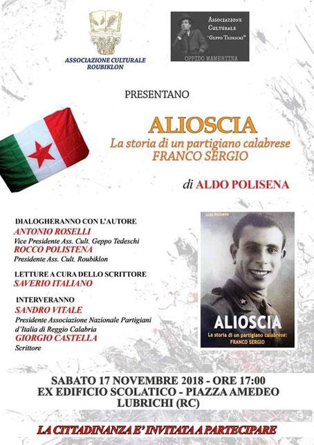 """Lubrichi - Presentazione del volume """"Alioscia - La storia di un partigiano calabrese: Franco Sergio""""."""