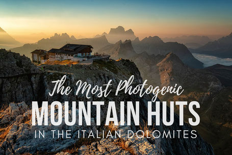 The Best Mountain Huts Of The Italian Dolomites