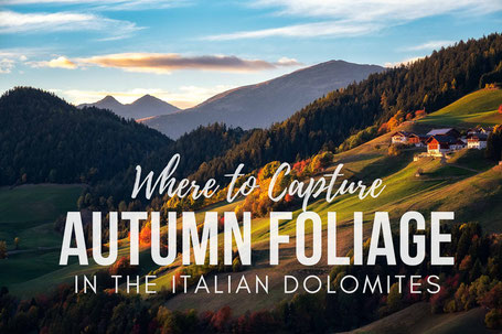 The best autumn photography locations in the Italian Dolomites