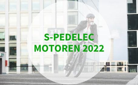 Die besten S-Pedelec Motoren 2021