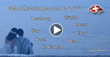 Hochzeitesmessen 2016 in der Schweiz