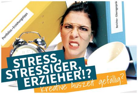 Stress, Stressiger, Erzieher!? Kreative Auszeit gefällig? Postkartencover nextARTlevel