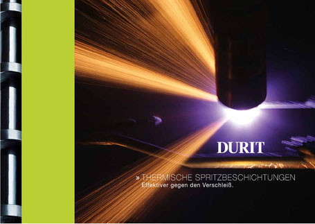 Thermische Spritzbeschichtungen, Laser Cladding, HVOF, APS, EAWS, DURIT, DURIT COATINGS