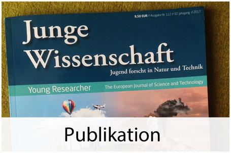 """Publikation des Projekts in der Deutschen Zeitschrift: """"Junge Wissenschaft"""""""