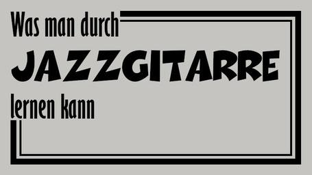"""Überschrift ,,Was man durch Jazzgitarre lernen kann"""" im Stile des Covers des Real Book mit schwarzer Schrift auf beigem Hintergrund. Alles wird umrahmt von einer dickeren und einer dünneren Umrandung."""
