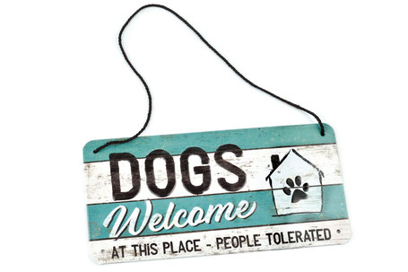 Pfotenschild Dekoschild Metallschild Dogs Welcome At This Place People Tolerated Hund Schild Dekoration Sprüche