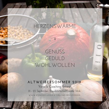 Altweibersommer 2017: Yoga & Coaching für Frauen. 22.-24. September, Brandstätterhof, Ennstal, Steiermark