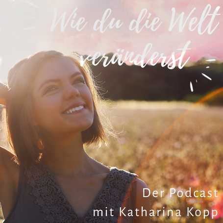 Katharina Kopp Coaching - Podcast Cover