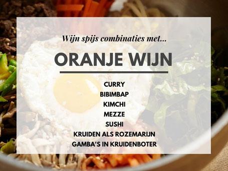 Welk gerecht bij Oranje wijn wijn spijs