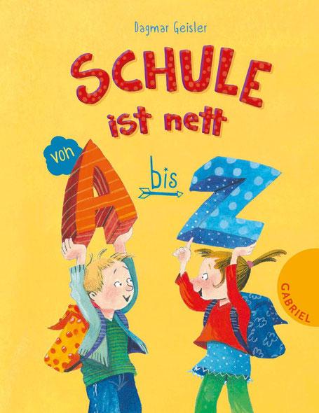 Schule ist nett von A bis Z 03|2016 Thienemann-Gabriel