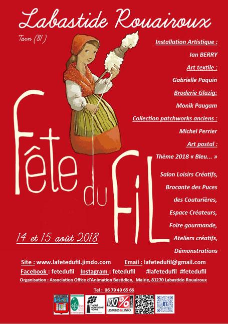 La Fête du Fil c'est le seul festival des loisirs créatifs de l'été ! et c'est à Labastide-Rouairoux dans le Tarn et nulle part ailleur !
