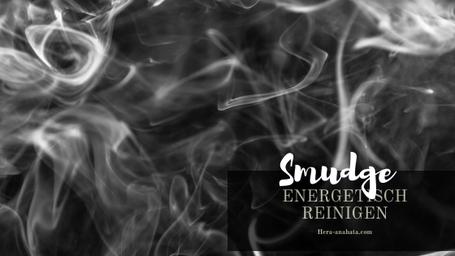 Energetisch reinigen
