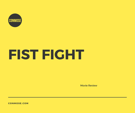 Movie Review Fist Fight