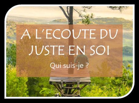 A l'écoute du juste en Soi - Médium Besançon