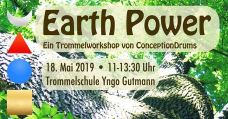 Earth Power • Trommelworkshop von ConceptionDrums • 18.05.2019 • Trommelschule Yngo Gutmann, Leipzig